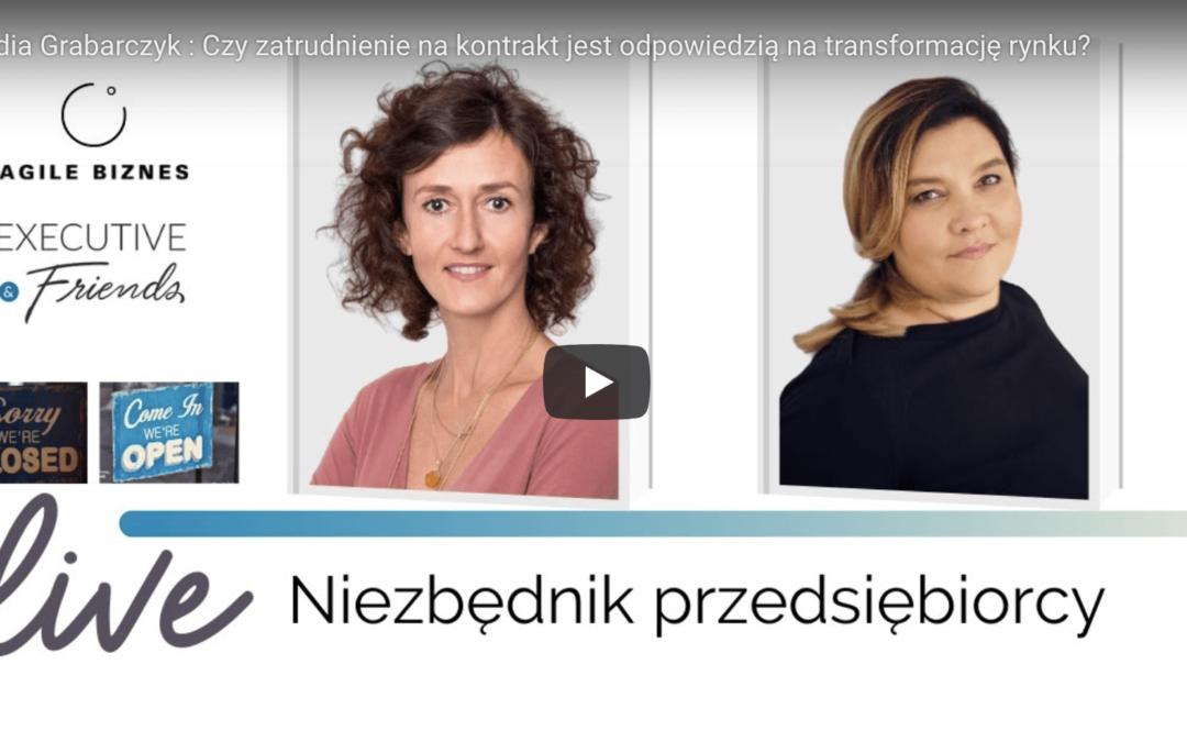 Dorota Rycharska i Klaudia Grabarczyk : Czy zatrudnienie na kontrakt jest odpowiedzią na transformację rynku?