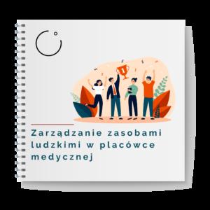 Kurs Zarządzanie zasobami ludzkimi w placówce medycznej